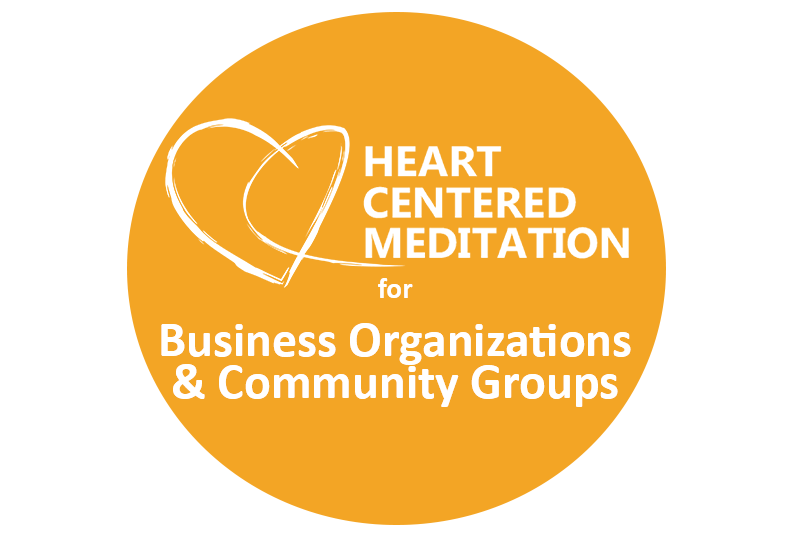 Heart Centered Meditation with Mary White, Business Organizations and Community Group Workshops